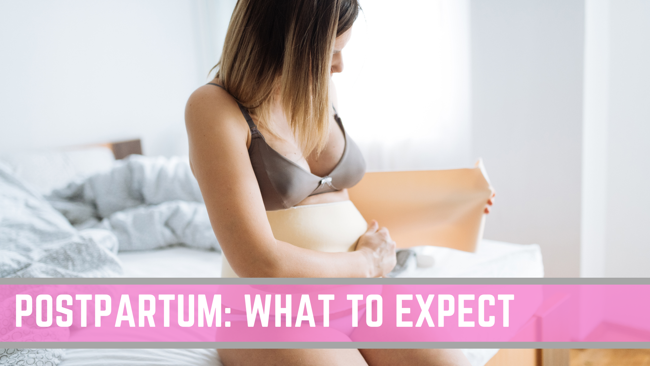 What to REALLY expect with your Postpartum Recovery