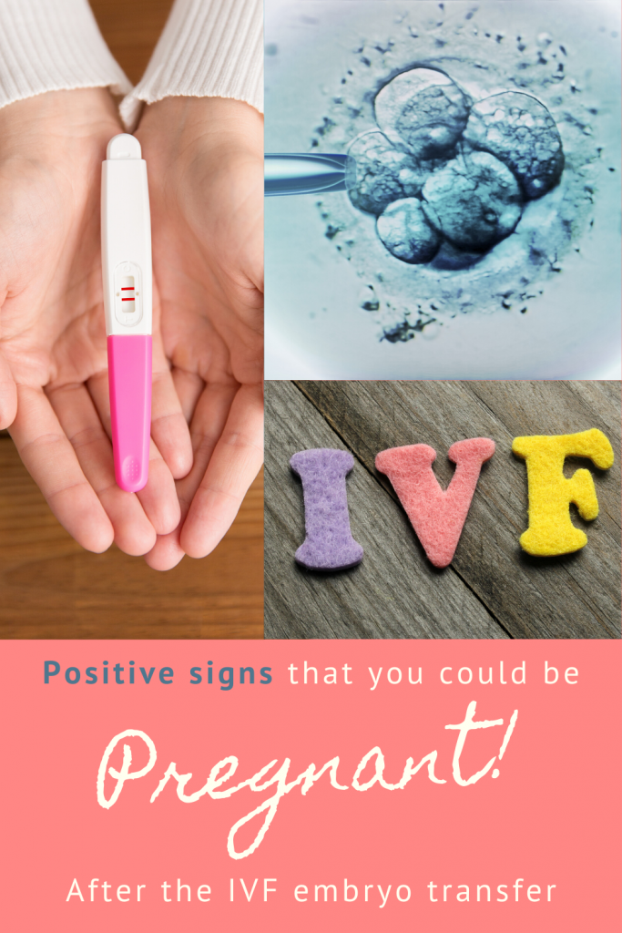 positive signs after embryo transfer that you could be pregnant