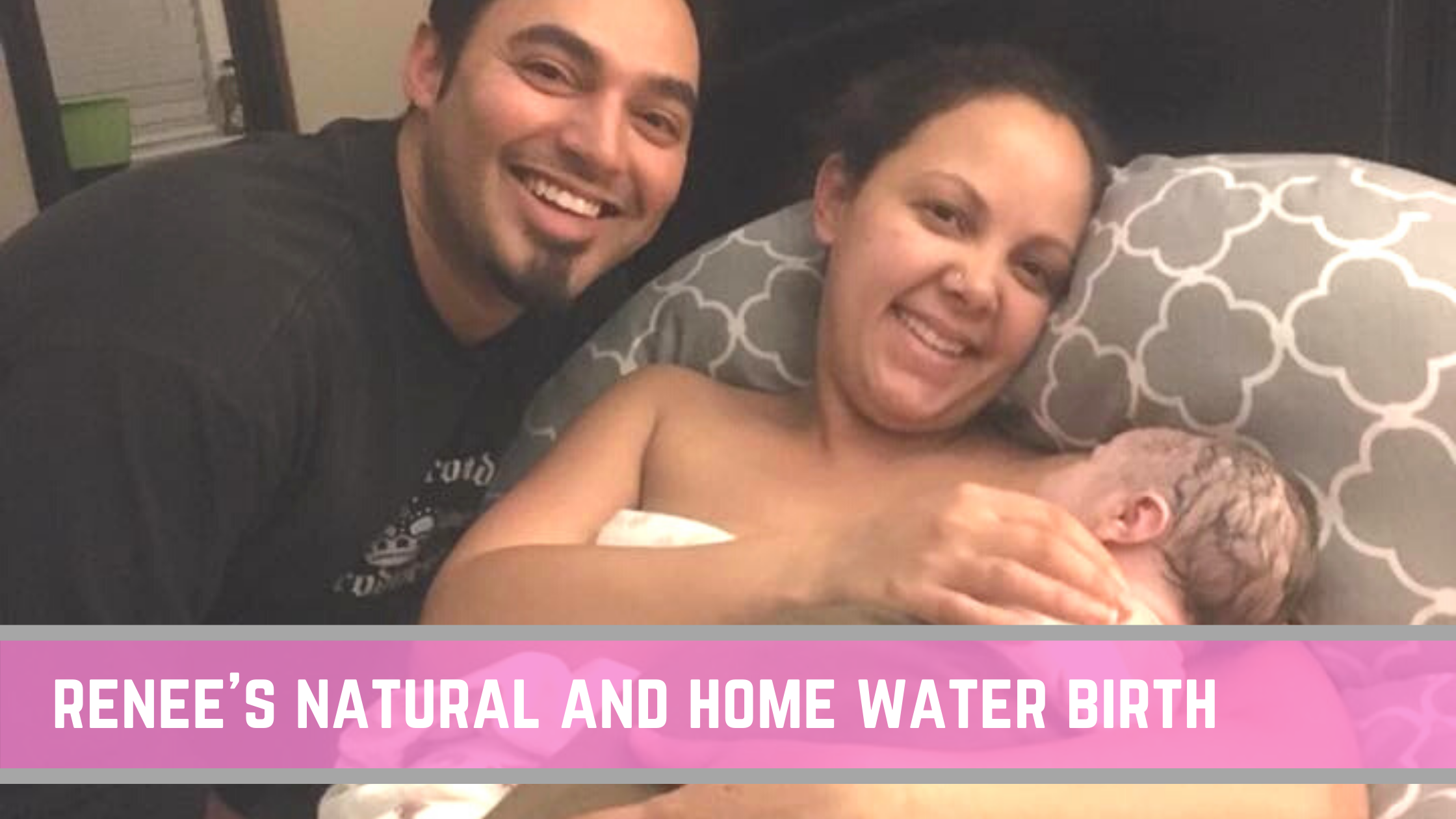 Renee's Birth Story: a planned home birth