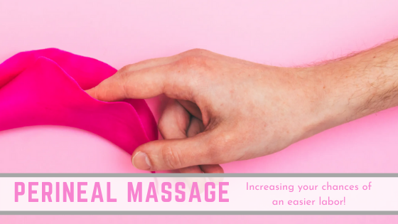 Perineal Massage during Pregnancy: increasing your chances of an Easier Labor