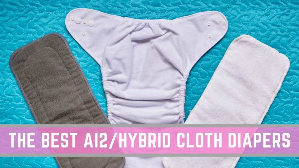 best all in two hybrid cloth diapers