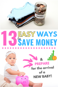 13 easy ways to save money and prepare for baby