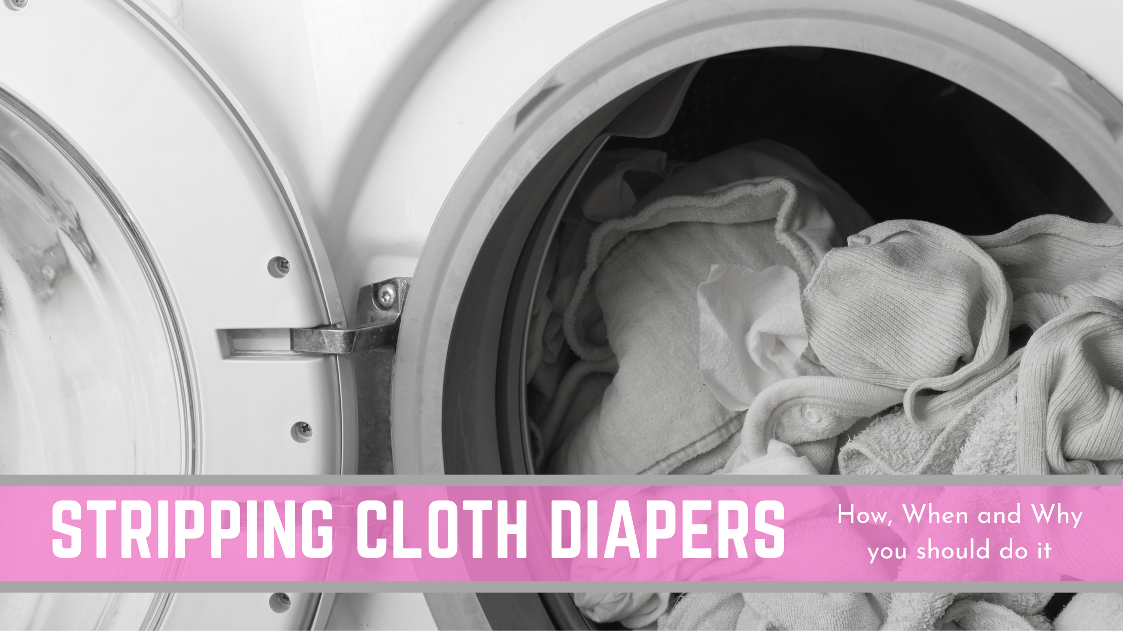 How to Strip Cloth Diapers (+ When & Why you should do it)