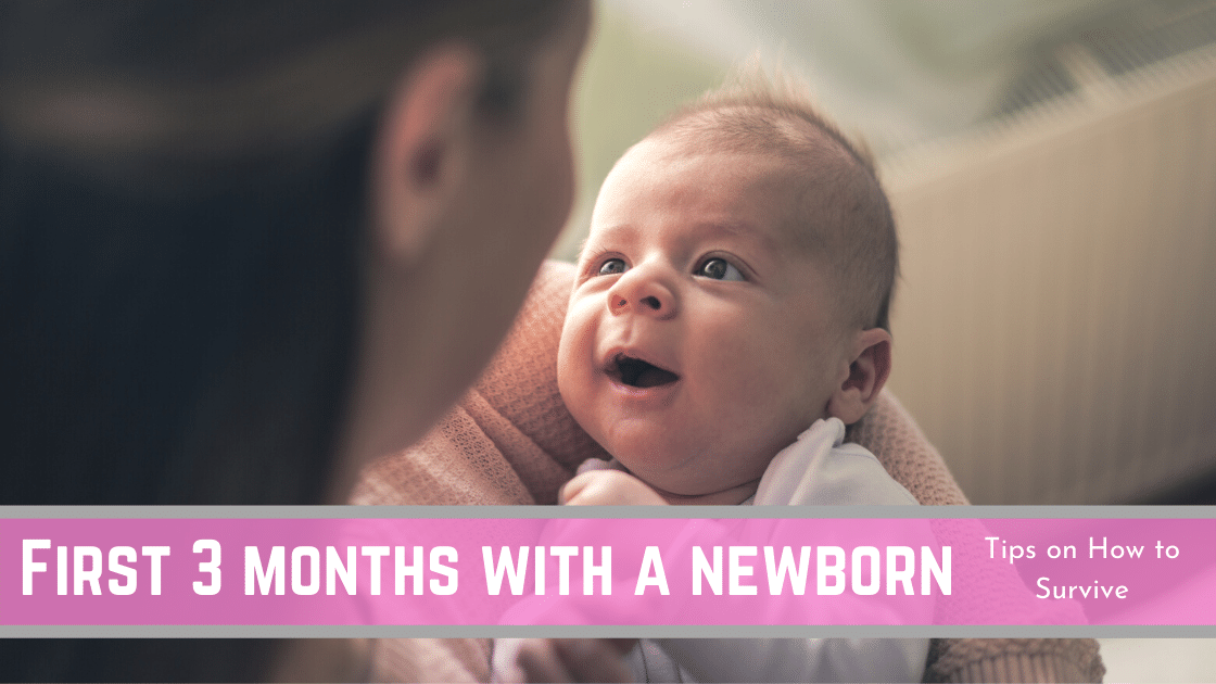 How to Survive the First 3 Months with a Newborn