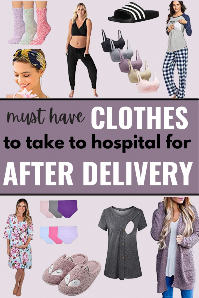 must have clothes to take to hospital for after delivery
