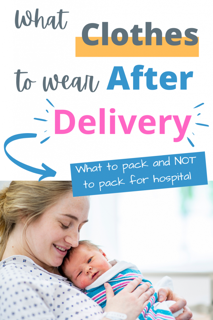 What clothes to wear after delivery