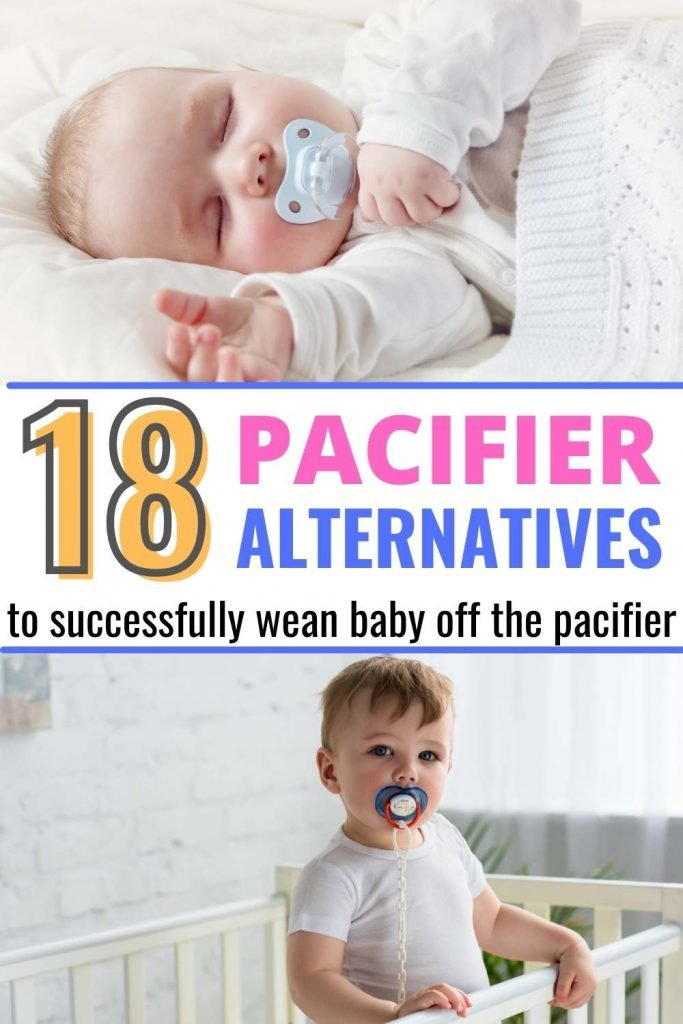 18 pacifier alternatives to successfully wean baby off the pacifier