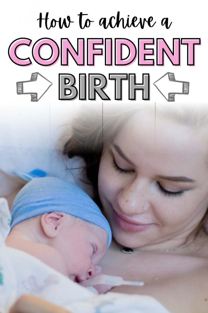 How to achieve a confident birth