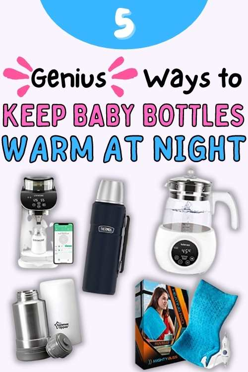 how to keep baby bottles warm at night