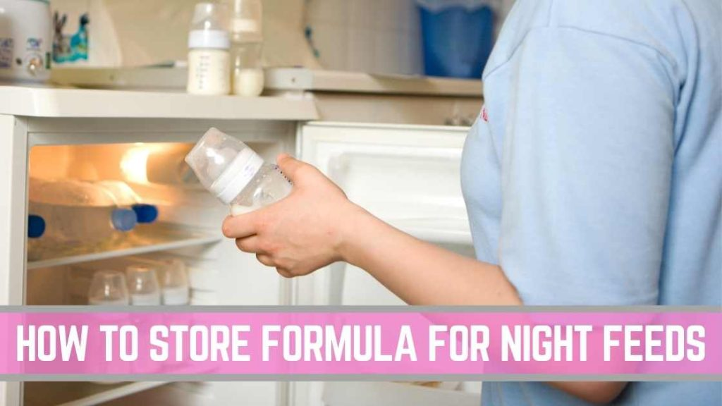 how to store formula milk for night feeds