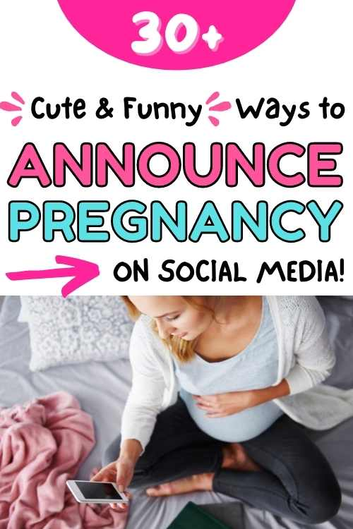 ways to announce pregnancy on social media