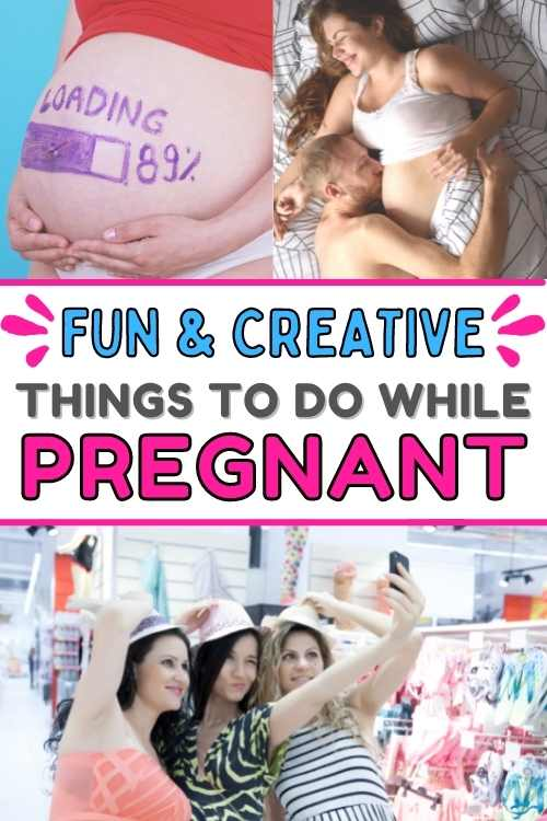 Fun and creative things to do while pregnant