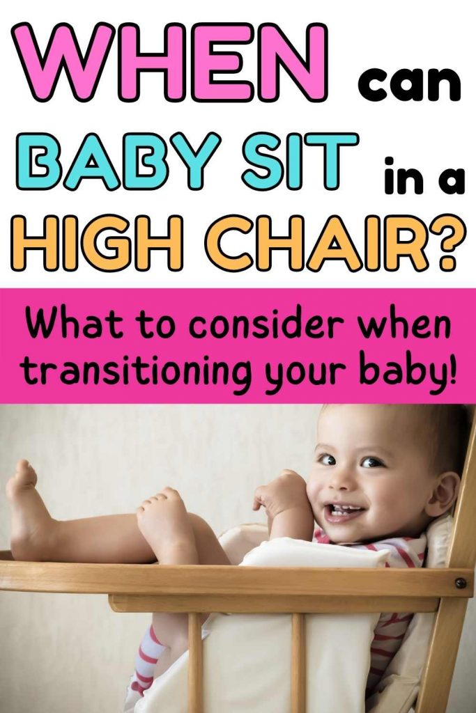 when can baby sit in a high chair