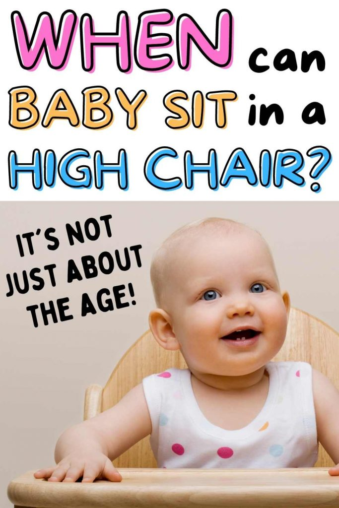 when can baby sit in high chair