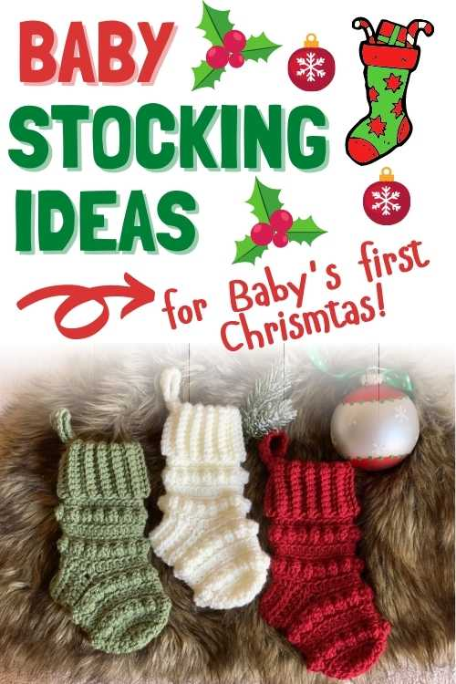 baby stocking ideas for baby's first christmas