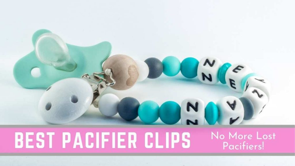 best pacifier clips for babies