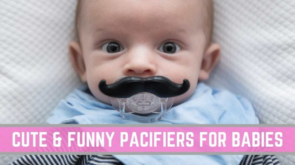 cute and funny pacifiers for babies