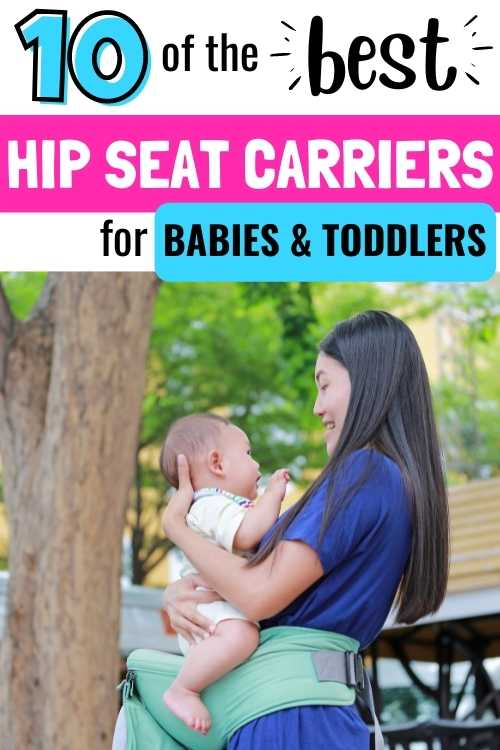 best baby hip sear carriers for babies and toddlers